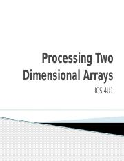 1.1.1 Processing Two Dimensional Arrays.pptx