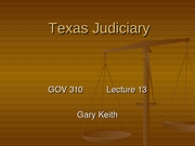 310_Note_Pages_Lecture_13_Texas_Judiciary_F06