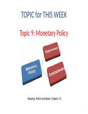 Topic 9 - Monetary Policy.pptx
