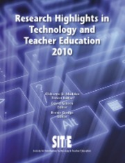 Research Highlights in Technology and Teacher Education 2010