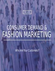 L3 Consumer Demand and Fashion Marketing _Student View_Sp 18_rev 1.22.18.pptm