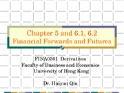 5) Financial Forwards and Futures
