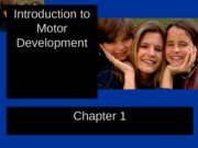 1.Introduction to Motor Development - SP13