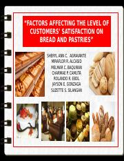 Factors_affecting_the_level_of_customers_satisfaction_on_bread_and_pastries1.pptx