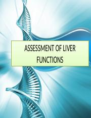 ASSESSMENT OF LIVER FUNCTIONS.pptx