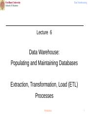 Lecture 6 - Extraction Transformation Loading(1).pptx