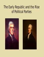 Early Republic and the Rise of Political Parties