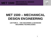 MET 1500 - Mechanical Design Engineering - Lecture 8 - REV0
