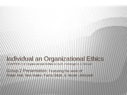 Group 2 Presentation - Individual & Organizational Ethics FINAL