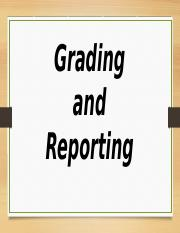 Grading and Reporting.pptx