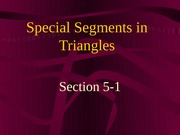 5-1 Part A Special Segments in Triangles