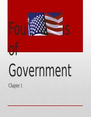 Foundations of Government - Chapter One - New textbook.pptx
