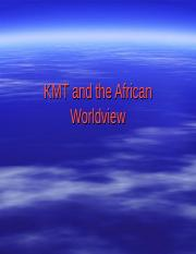 KMT & the African Worldview