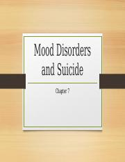 Chapter 7 - Mood Disorders and Suicide