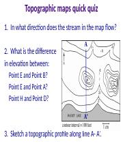 Lab 8 Structure pptx Topographic maps quick quiz 1 In what