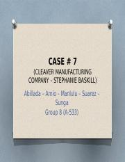 Case # 7 Cleaver Manufacturing Company (Stephanie Baskill).pptx