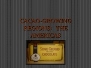 C104  CACAO-GROWING REGIONSAMERICAS (1)