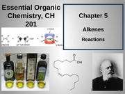 Chapter 5 - Alkenes - Addition Reactions