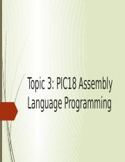 Topic 3 PIC18 Assembly Language Programming.pptx
