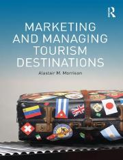 Marketing and Managing Tourism Destinations. Morrison, A. M. (2013).pdf