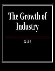 Goal 5 PowerPoint Industrialization and Immigration-1.ppt