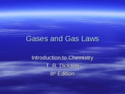5 - Gases and Gas Laws Lecture