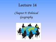 Lecture 14 - Political Geography