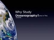 2_Why_Study_Oceanography(1)