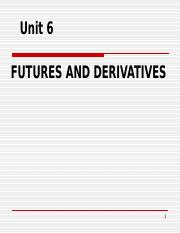 Unit5_Futures and Derivatives.ppt