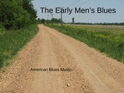 Early Blues Men