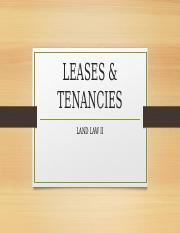 3 LEASES  TENANCIES