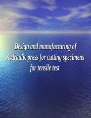 Design and manufacturing of hydraulic press for cutting.ppt