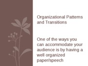 Basic Organizational Patterns and Transitions