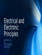 Lecture 8 - Electrical and Electonic Principles.odp