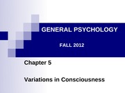 Gen Psych Chapter 5 Fall 2012 for BB