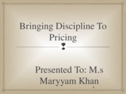 1. Bringing Discipline to Pricing