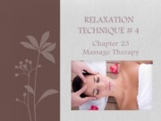 Lecture CH 23 - Massage Therapy