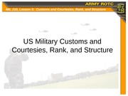 Lesson 03 - US Military Customs and Courtesies, Rank, and Structure