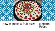 How+to+make+a+fruit+pizza