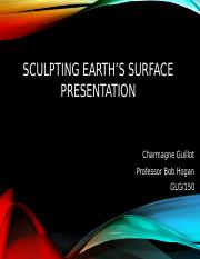 Charmagne_Guillot_Sculpting_Earth's_Surface_Presentation.pptx