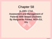 Ch_58 Assessment and management of patients with brest disorders.ppt