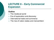 LECTURE 8 – Early Commercial Expansion