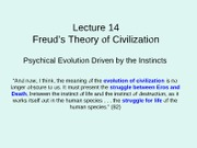 Lecture 14--Freud's Theory of the Instincts