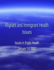 Spring 2013 Migrant and Immigrant Health Issues(1).ppt