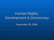 21 Human Rights, Development & Democracy