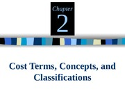 Cost Terms, Concepts,Classifications