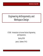 IE580 Lecture 9 Anthropometry and Workspace Design 021216.ppt