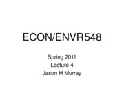 ECON 548 Spring 2011 Lecture 4