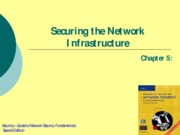 Ch05 - Securing the Network Infrastructure