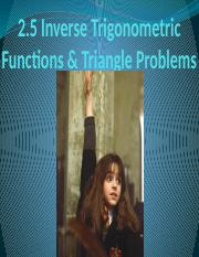 2-5 - Inverse Trig functions and Triangle Problems 16-17.pptx